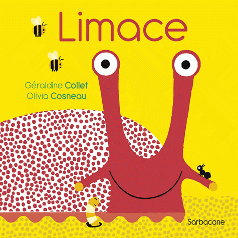 Limace – GÉRALDINE COLLET