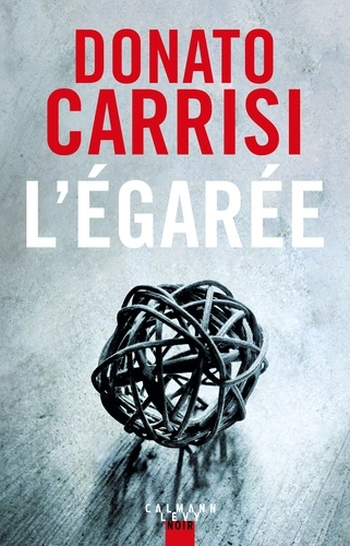 L'EGAREE – DONATO CARRISI