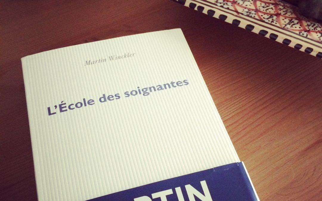 L'ECOLE DES SOIGNANTE – MARTIN WINCKLER