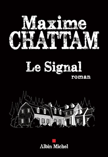 LE SIGNAL- MAXIME CHATTAM