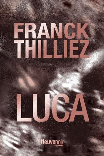 LUCA – FRANCK THILLIEZ