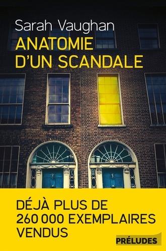 Anatomie d'un scandale- Sarah Vaughan