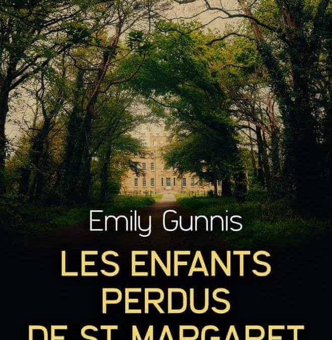 les enfants perdus de st Margaret- Emily gunnis