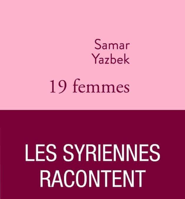 19 femmes- Samar Yazbek