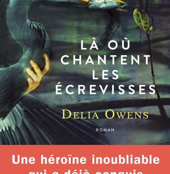 la où chantent les écrevisses-Delia Owens