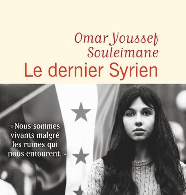 le dernier syrien- Omar Youssef souleimane