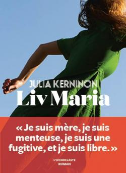 Liv Maria- Julia Kerninon