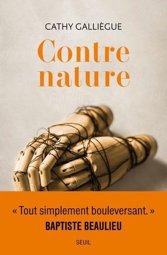 Contre-nature – Cathy Galliègue