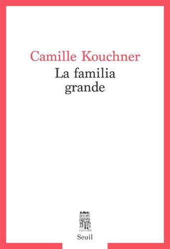 La familia grande- Camille Kouchner