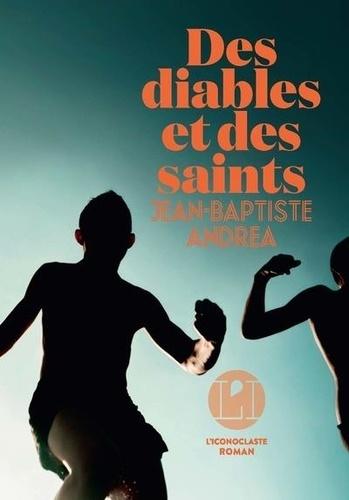 Des diables et des saints- Jean-Baptiste Andréa